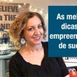 O que dizem os empreendedores de sucesso